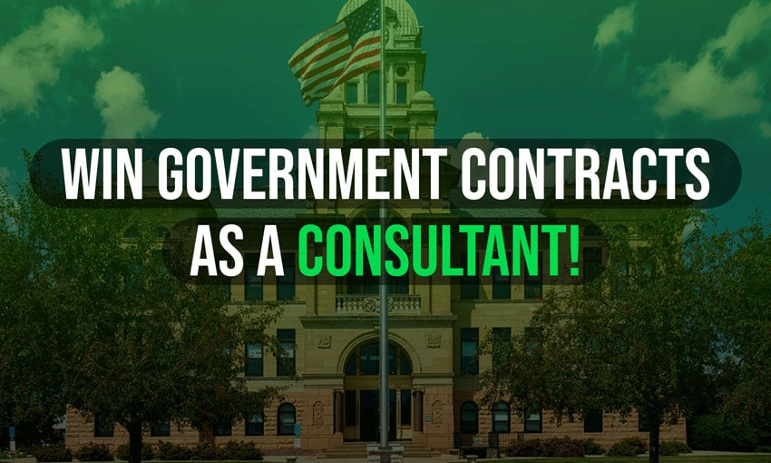 Win Government Contracts As A Consultant Govcon Giants